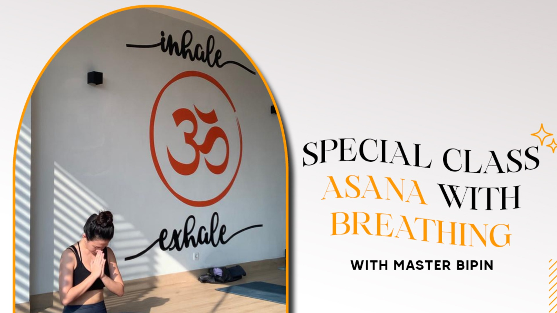 Special Class Asana with Breathing